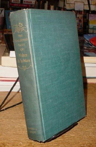 The Collected Tales of Walter de l: Walter de l
