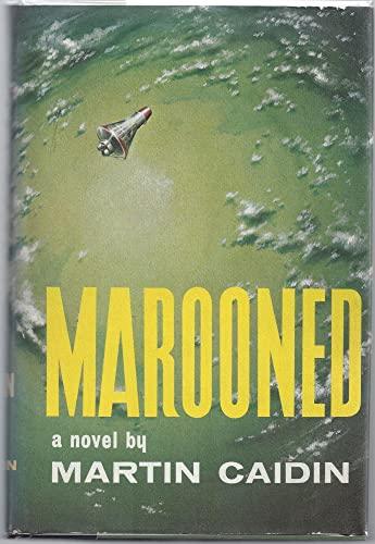 Marooned, a novel: Caidin, Martin