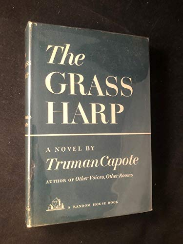 The Grass Harp (999740548X) by Truman Capote