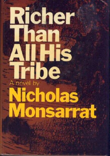 Richer Than All His Tribe (9997405498) by Nicholas Monsarrat