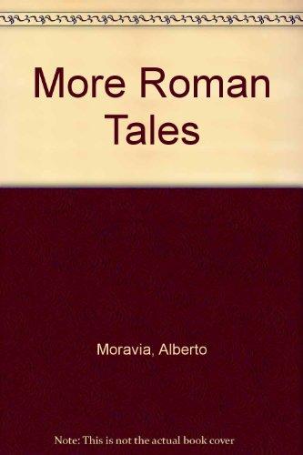 More Roman Tales: Moravia, Alberto
