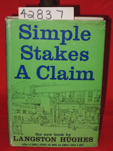 Simple Stakes a Claim: Hughes, Langston