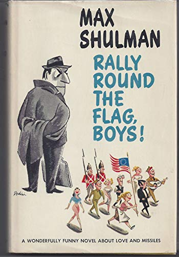 Rally round the flag, boys!: Shulman, Max