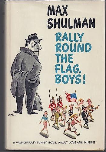 Rally Round the Flag Boys!