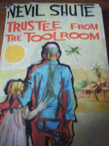 Trustee from the Toolroom by Shute, Nevil: Nevil Shute