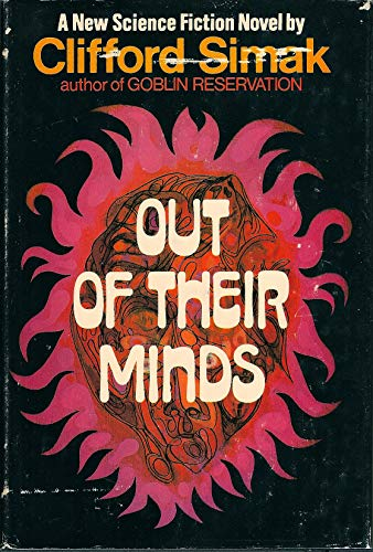 Out of Their Minds: Simak, Clifford D