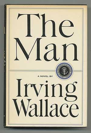 Man a Novel: Wallace, Irving