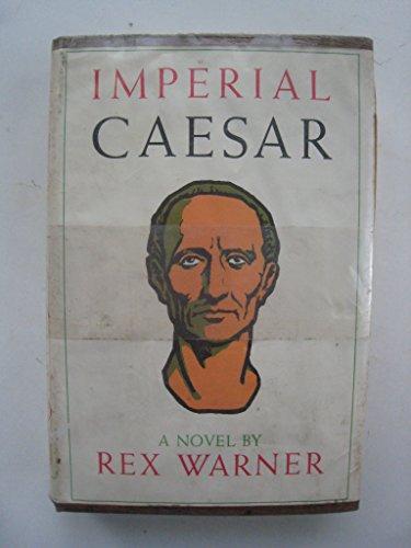 Imperial Caesar: Warner, Rex