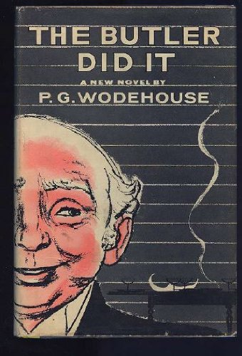Butler Did It: Wodehouse, P.G.