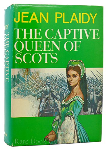 9789997414052: Captive Queen of Scots [Hardcover] by Plaidy,Jean