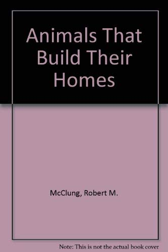 9789997433381: Animals That Build Their Homes