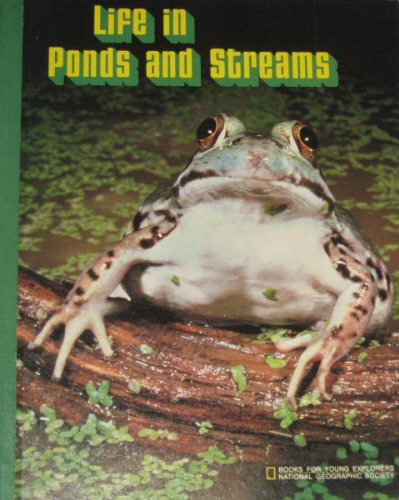 Life in Ponds and Streams: Amos, William H.