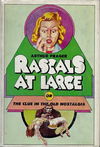 9789997486073: Rascals At Large, Or, The Clue in the Old Nostalgia