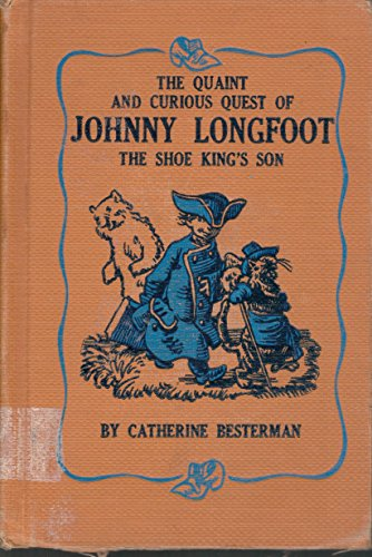 The quaint and curious quest of Johnny: Besterman, Catherine