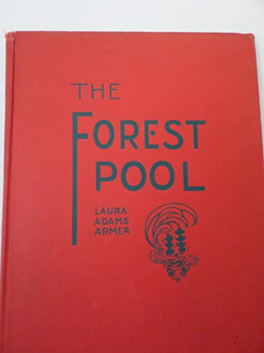 The Forest Pool: Armer, Laura Adams