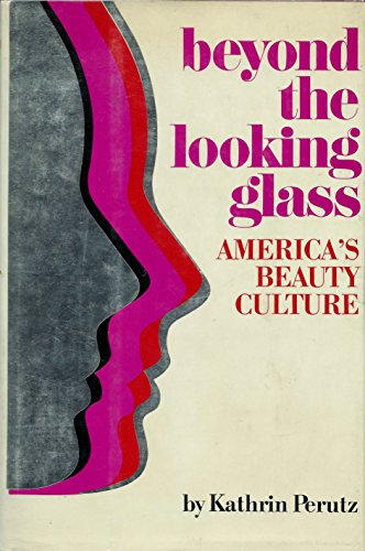 9789997500502: Beyond the Looking Glass: America's Beauty Culture