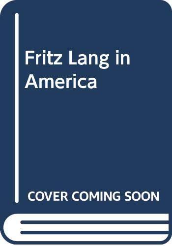9789997502148: Fritz Lang in America