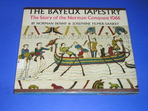 9789997502490: The Bayeux Tapestry: The Story of the Norman Conquest 1066