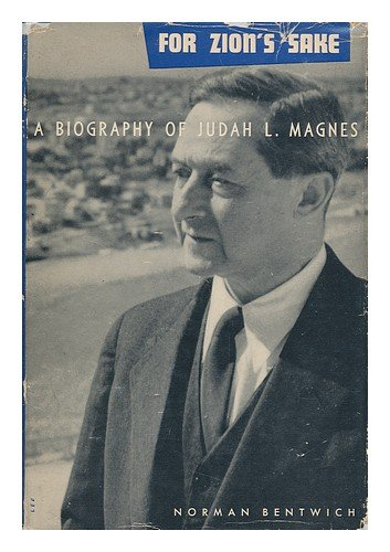 9789997505446: For Zion's Sake: A Biography of Judah L. Magnes, First Chancellor and First President of the Hebrew University of Jerusalem