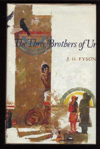 The Three Brothers of Ur: Fyson, J.G.