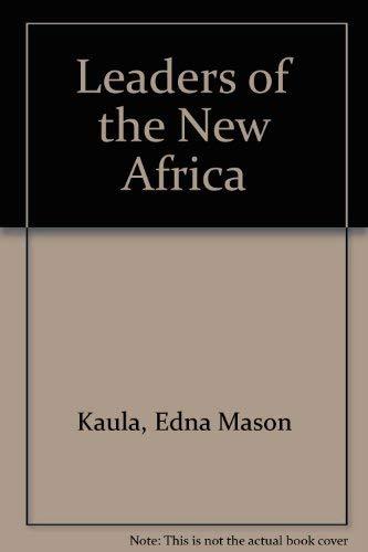 Leaders of the New Africa: Kaula, Edna Mason