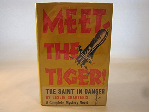 9789997507525: Meet the Tiger/ (Variant Title = the Saint Meets the Tiger)
