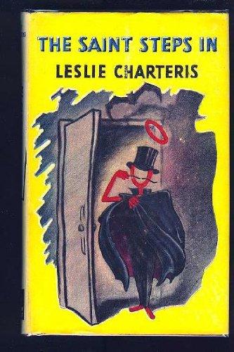 The Saint Steps in: Charteris, Leslie