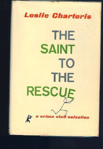 9789997508324: The Saint to the Rescue