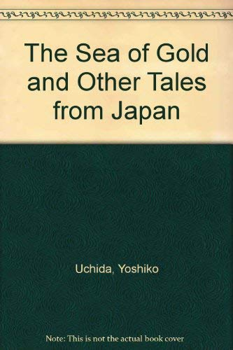 9789997508355: The Sea of Gold and Other Tales from Japan