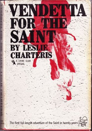 Vendetta for the Saint (999750836X) by Leslie Charteris