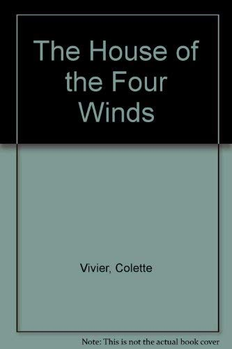 The House of the Four Winds: Vivier, Colette