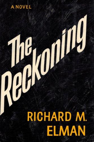 The Reckoning: Richard Elman