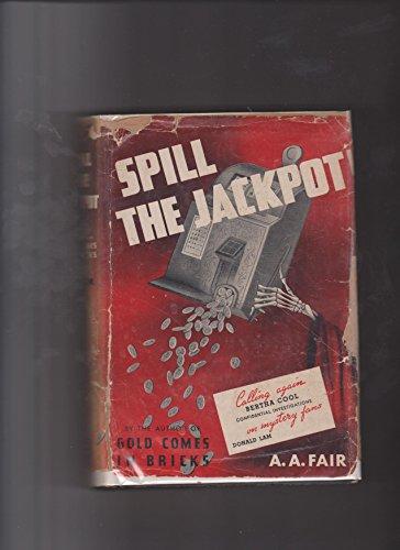 Spill the Jackpot: Fair, A.A.