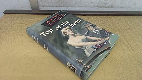 Top of the Heap: Fair, A.A.