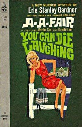 You Can Die Laughing: Fair, A.A.