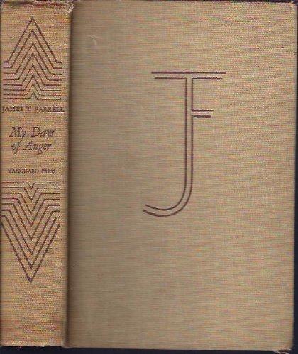 My Days of Anger: Farrell, James Thomas