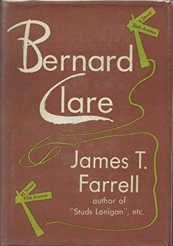 Bernard Clare: James T. Farrell