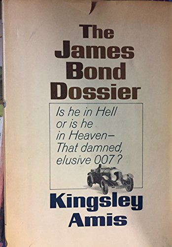 The James Bond Dossier: Kingsley Amis