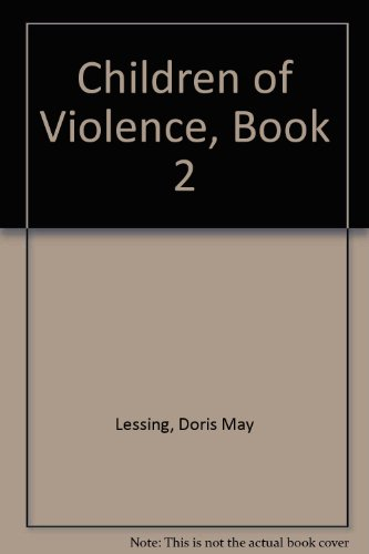 Children of Violence, Book 2: Lessing, Doris May