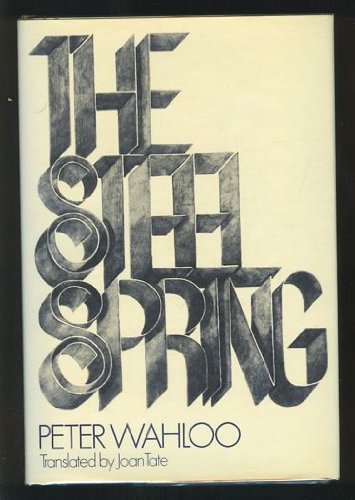 9789997519269: The Steel Spring. Translated by Joan Tate