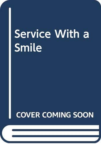 Service With a Smile: Wodehouse, P.G.