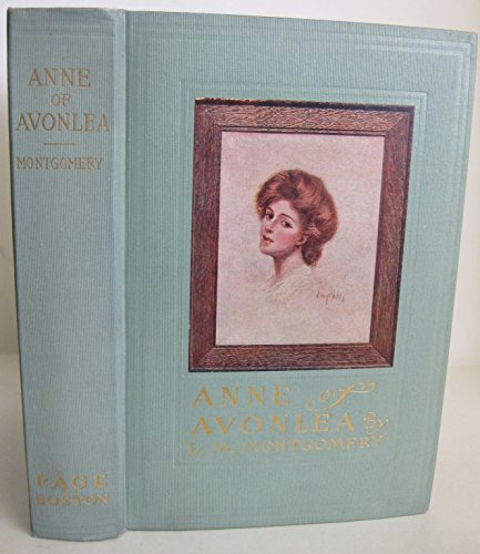 Anne of Avonlea: Lucy Maud Montgomery