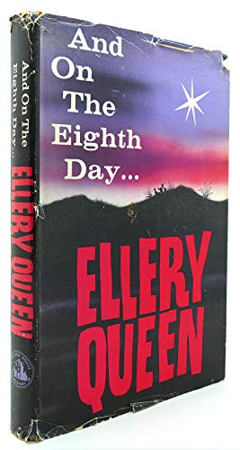 And on the Eighth Day: Queen, Ellery