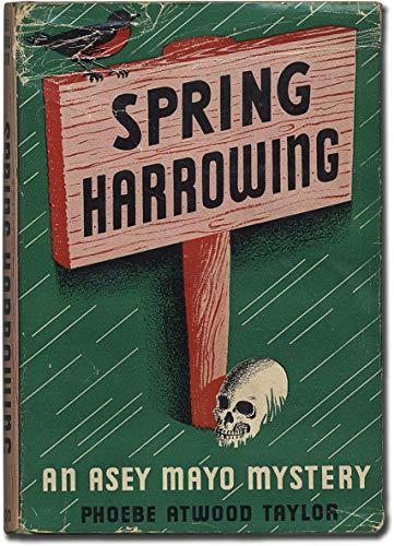 Spring Harrowing: Taylor, Phoebe Atwood