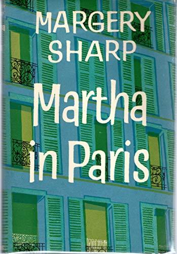 Martha in Paris: A Novel: Sharp, Margery