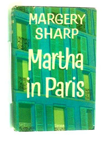 Martha in Paris: A Novel: Margery Sharp