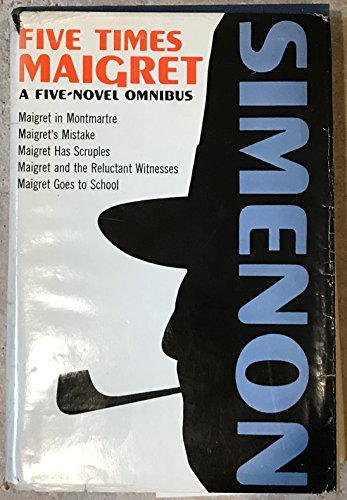 Five Times Maigret: A Maigret Omnibus: Georges Simenon