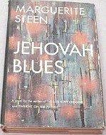 Jehovah Blues = Phoenix Rising: Marguerite Steen