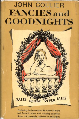 Fancies and Goodnights: John Collier