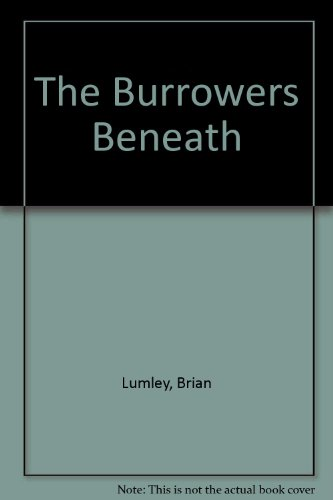 9789997539748: The Burrowers Beneath